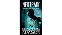 Infiltrado: Una novela de acción, suspenso e intriga